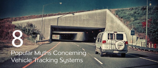 8-vehicle-tracking-system-myths-debunked