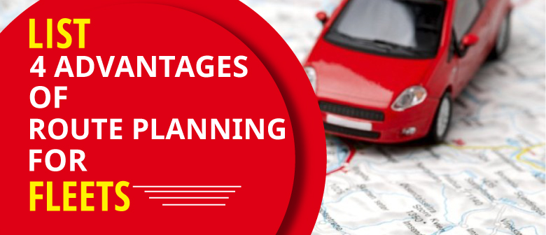 List-4-Advantages-of-Route-Planning-for-Fleets-blog-image