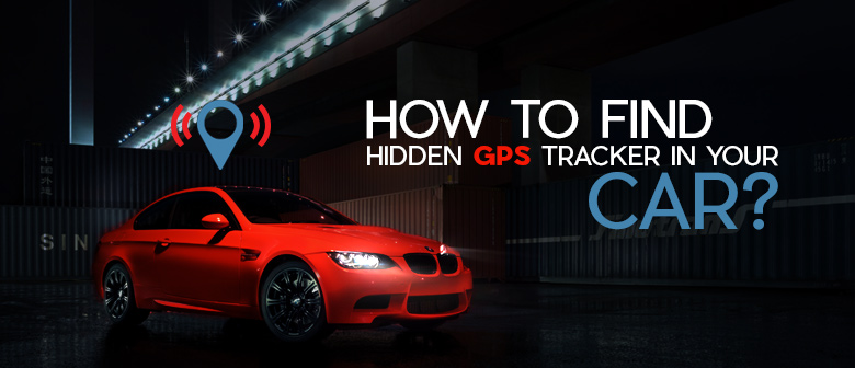 hidden-gps-tracker-in-your-car-featured-image