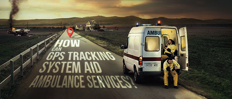 gps tracking aid ambulance services featured image