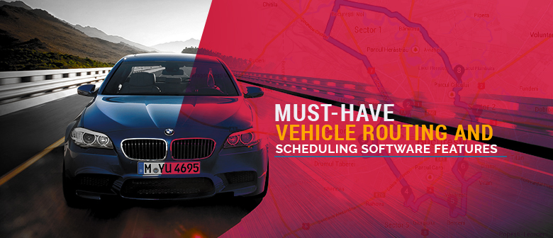 vehicle routing and scheduling software