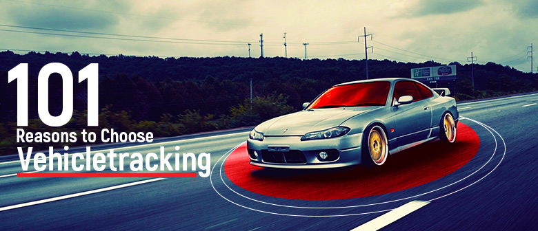 101 Reasons to Choose Vehicletracking featured image