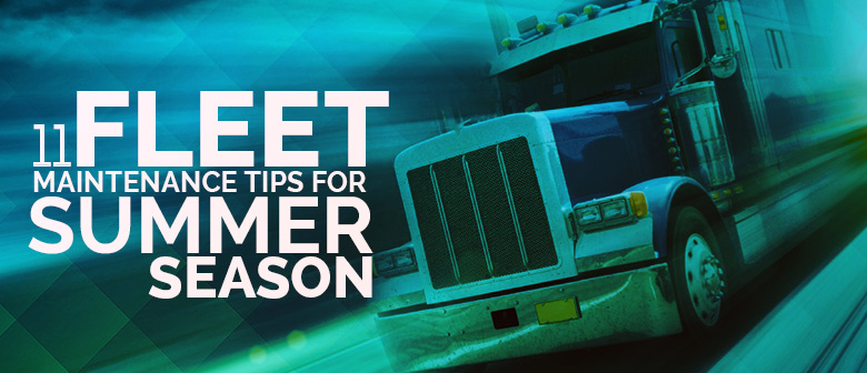 fleet maintenance tips summer season featured image