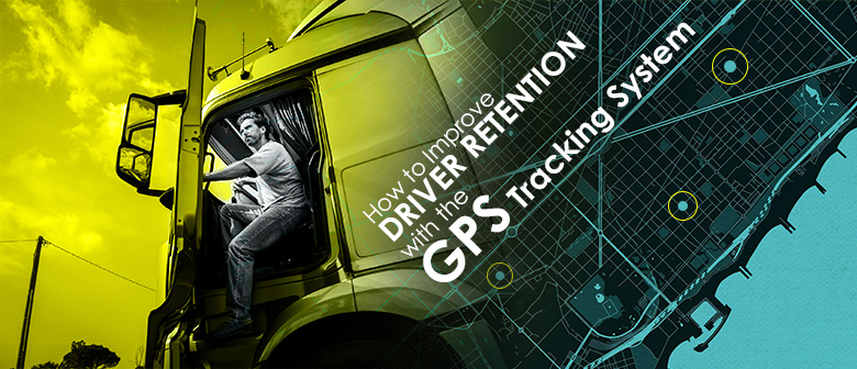 improve driver retention with gps tracking system featured image