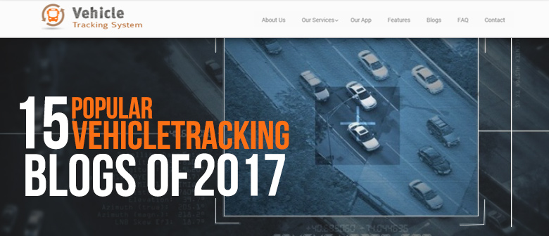 15 Popular VehicleTracking Blogs 2017 featured image