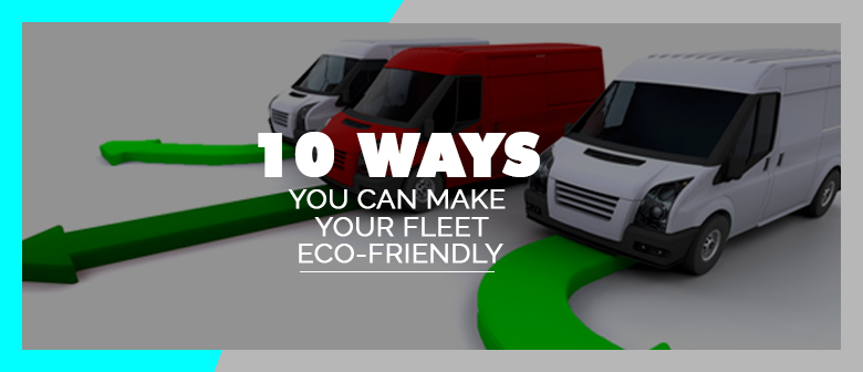 eco friendly fleet featured image