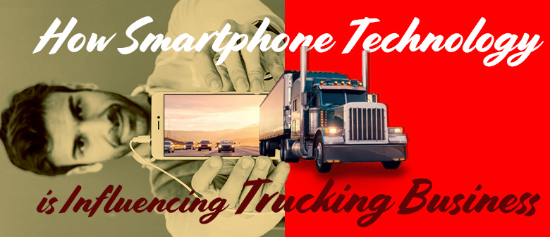 smartphone technology influencing trucking business featured image