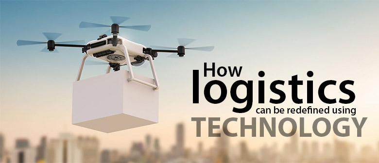 logistics redefined by technology featured image
