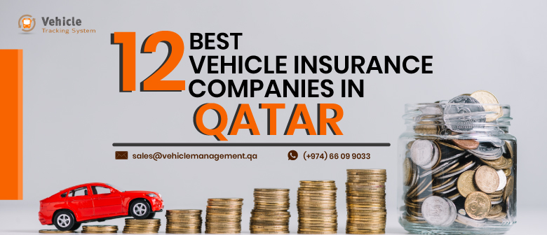 12 Best Vehicle Insurance Companies In Qatar