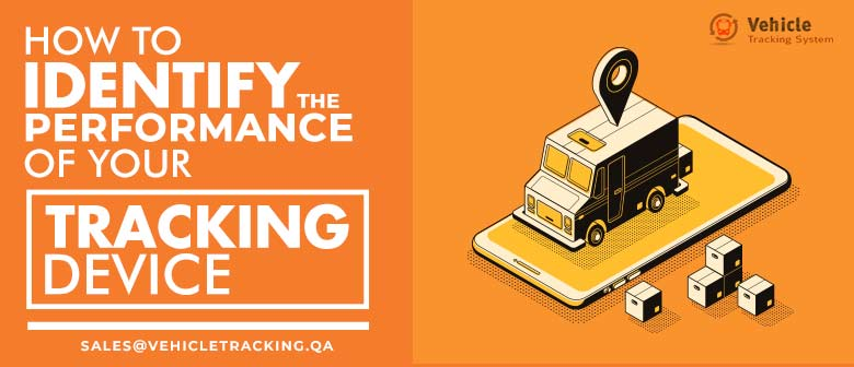 How-to-Identify-the-performance-of-your-Tracking-Device-new